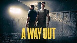 A Way Out ► Обзор ► Релиз Игры ► Играем в Одиночку За Двоих