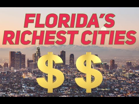 The 10 RICHEST CITIES In FLORIDA