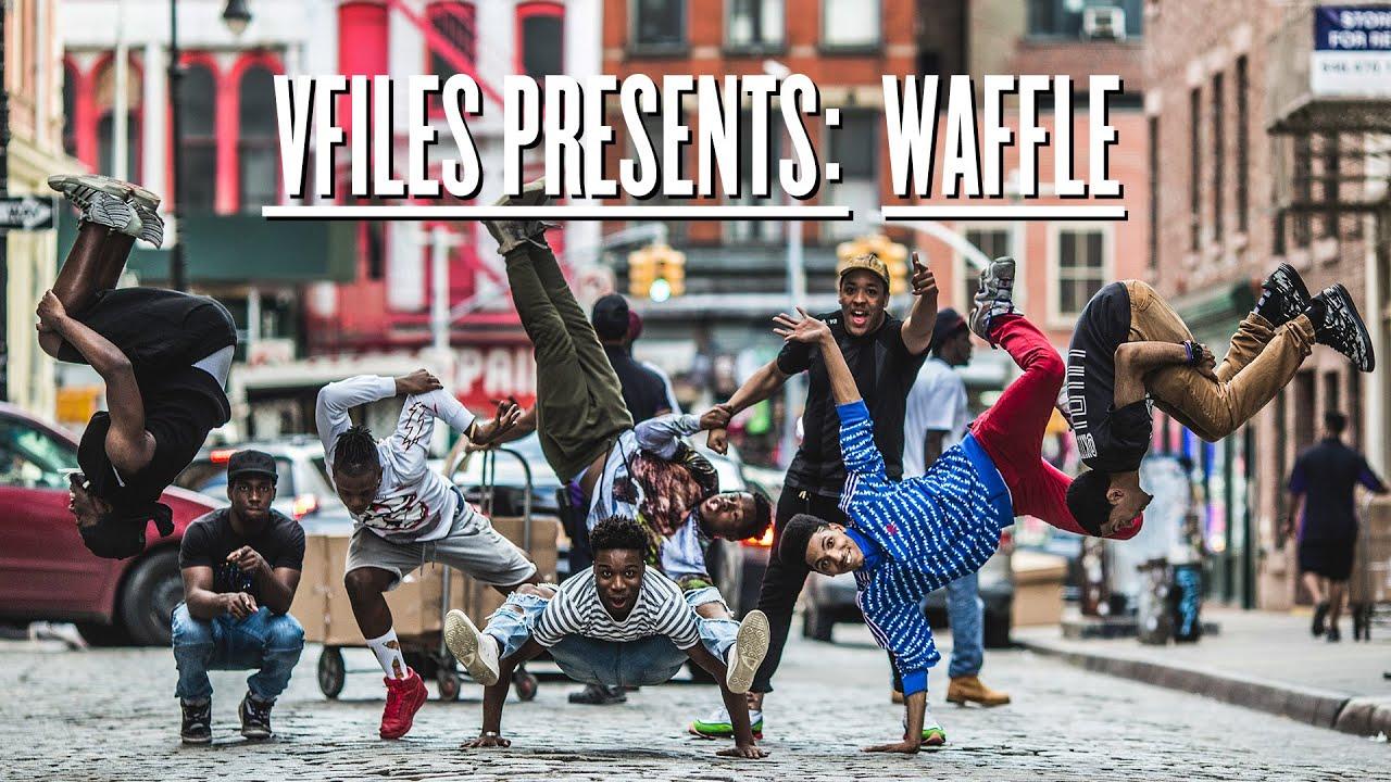 VFILES PRESENTS: WAFFLE DANCE CREW (EP 1)