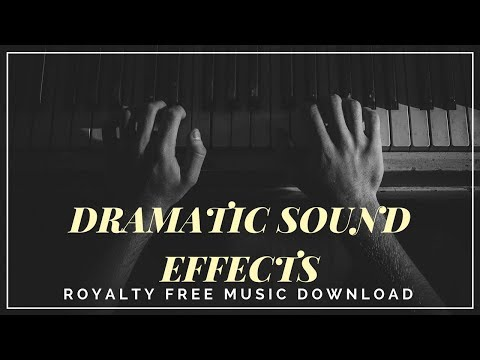 DOWNLOAD BEST DRAMATIC SOUND EFFECTS   PACK 1