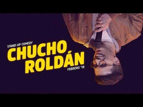 Chucho Roldán - Febrero '18 - Stand Up Comedy