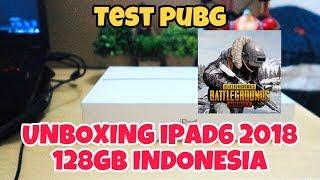 UNBOXING iPad 6 2018 128GB INDONESIA // TEST MAIN PUBG