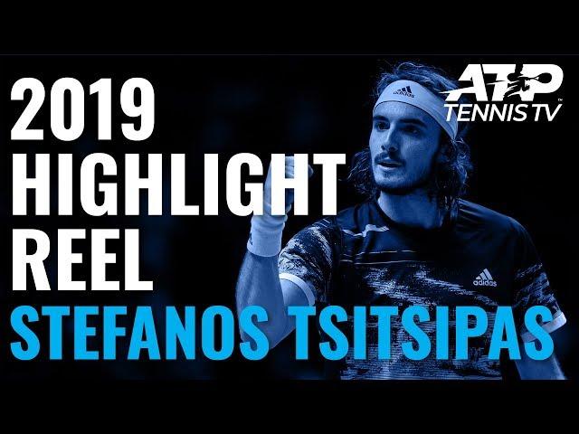 STEFANOS TSITSIPAS: 2019 ATP Highlight Reel