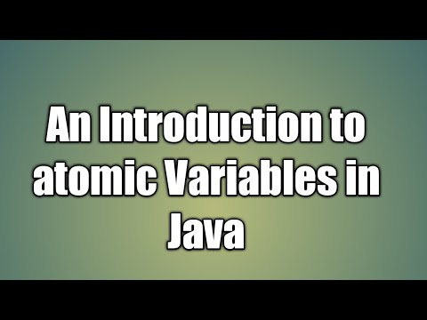 An Introduction To Atomic Variables In Java | Atomic Package