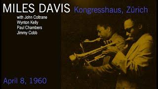 Miles Davis with John Coltrane- April 8, 1960 Kongresshaus, Zürich