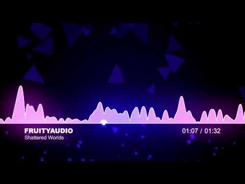 FruityAudio - Shattered Worlds (Production Music)