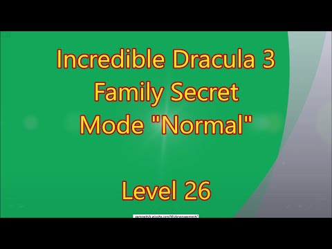 Incredible Dracula 3 - Family Secret CE Level 26 |