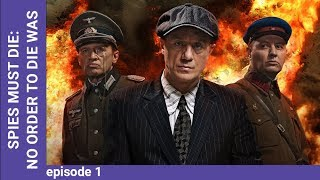 DEATH TO SPIES (SMERSH). No order to die was given. Episode 1. Russian TV Series