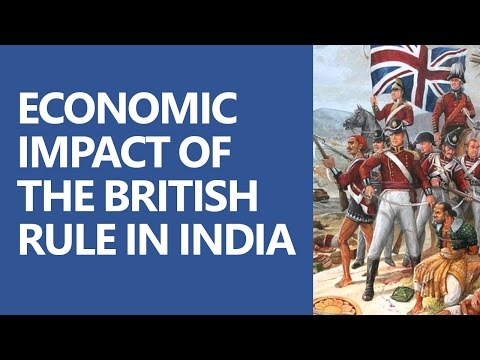 Modern Indian History: Economic Impact of the British Rule [UPSC CSE/IAS, SSC CGL]