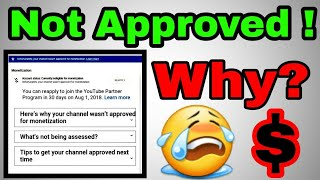 Channel Not Approved ! Why?    Monetization Status Ineligible    Must Watch Creators
