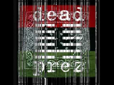 Dead Prez-It