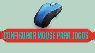 Como configurar o seu mouse para jogos