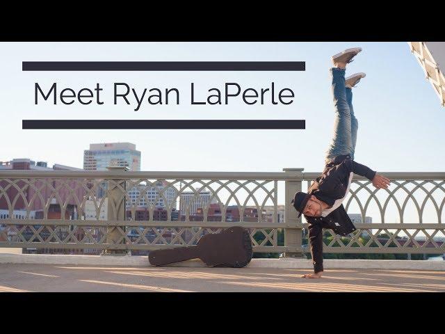 Meet Ryan LaPerle