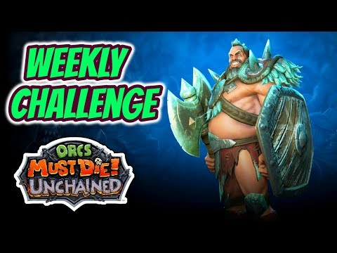 Orcs Must Die! Unchained | Weekly Challenge