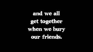Kill All Your Friends - My Chemical Romance (Lyrics Video)