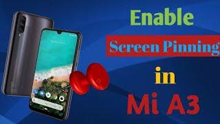 Xiaomi Mi A3 | How To Use Screen Pinning in Mi A3