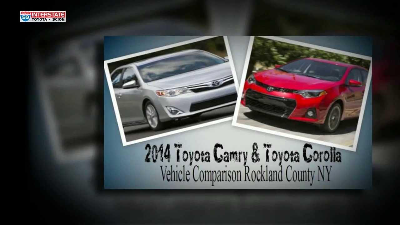 2014 Toyota Camry Toyota Corolla Vehicle Comparison Rockland