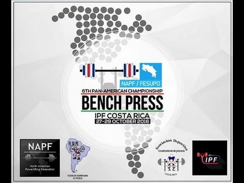 Day 2 - 6th NAPF/FESUPO Pan-American Bench Press Championships - San Jose, Costa Rica