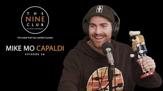 Mike Mo Capaldi | The Nine Club With Chris Roberts - Episode 26