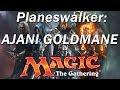 Magic the Gathering Legends, Lands, Planes, and Planeswalkers: AJANI GOLDMANE