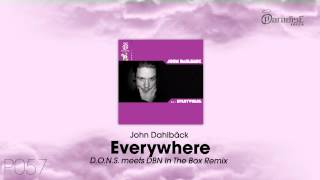 John Dahlbäck - Everywhere (D.O.N.S. meets DBN In The Box Remix)