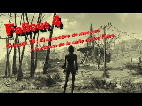 Fallout 4 Capitulo 19 : El enjambre de insectos y la cloaca de la calle de los Fens