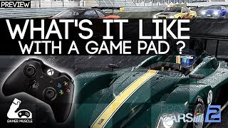 WHAT IS PROJECT CARS 2 LIKE WITH A GAMEPAD ?  - PREVIEW