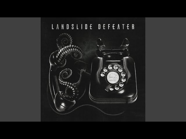Landslide Defeater