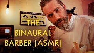 The Binaural Barber [ASMR]