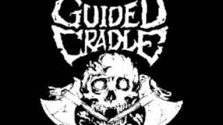 Guided Cradle - Eaten Raw