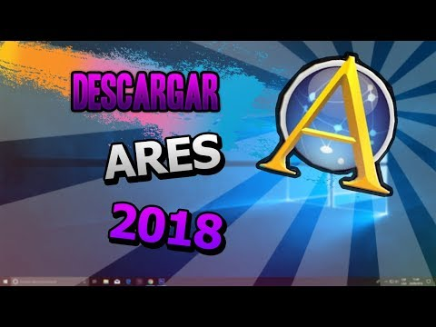 DESCARGA ARES/EL MEJOR PROGRAMA PARA MUSICA/ BIEN EXPLICADO 2018