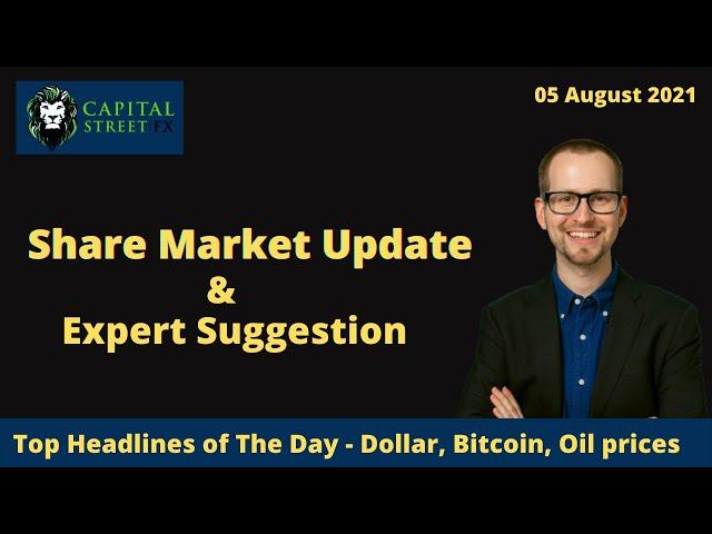 Top Highlights 5 Stock Market News | Market Today | Business News | Capital Street Fx - 05 Aug