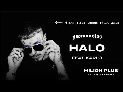 YZOMANDIAS x KARLO - HALO [prod. Abe Beats]