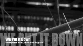 We Put It Down - Domingo Feat. M.O.P & GP100 (Official Video) Cuts by Dj Cazz - Same Game New Rules