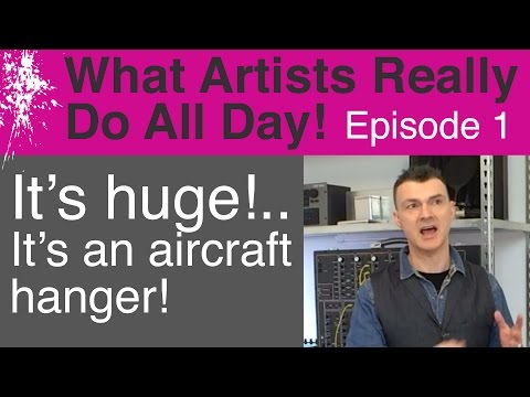 What Artists Really Do All Day - Episode 1- It's Huge!
