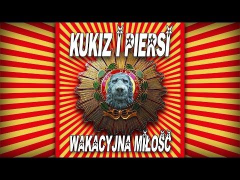 Kukiz i Piersi  Wakacyjna miłość