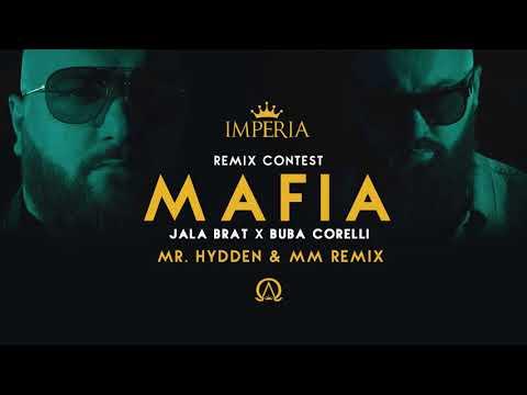 4. Jala Brat & Buba Corelli - Mafia (Mr. Hydden & MM Remix)
