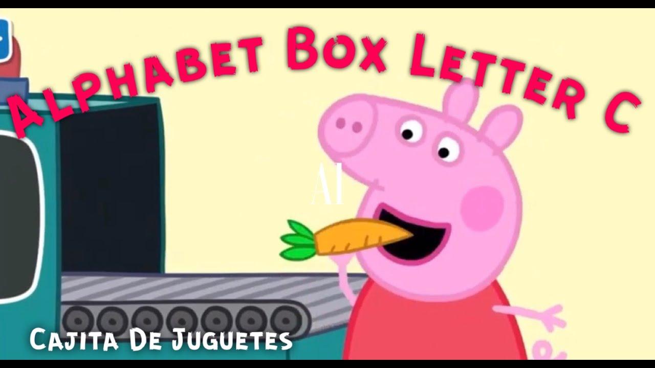 Peppa Pig The Alphabet Box-Letter C❤️ English / La Caja Del Alfabeto-Letra C ❤️ Traducido Al Español
