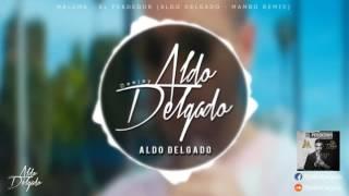 Maluma El Perdedor Aldo Delgado Mambo Remix
