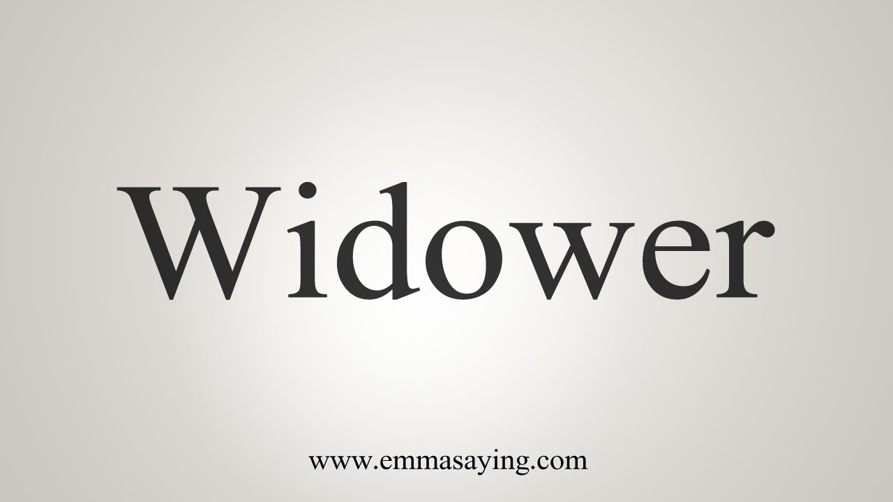 How To Say Widower