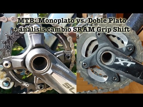 MTB: Monoplato vs. Doble plato + análisis cambio Sram Grip Shift