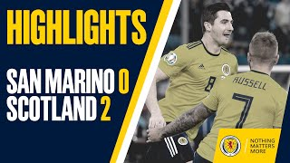 HIGHLIGHTS | San Marino 0-2 Scotland