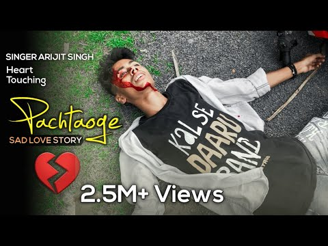arijit-singh:-pachtaoge-💔(-sad-love-story😢)-new-hindi-song-2019