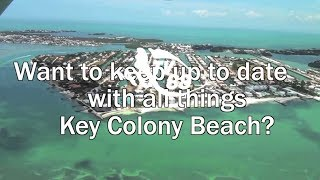 Join the Key Colony Beach Facebook Group to keep up to with everything KCB!