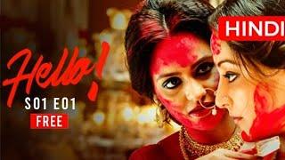 Hello (हेलो) | S01E01 | You Have One New Message | Bengali Webseries | Hoichoi Hindi
