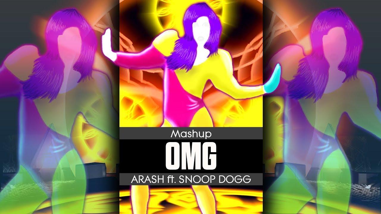 OMG - ARASH ft. SNOOP DOGG - Mashup - Just Dance - FanMade
