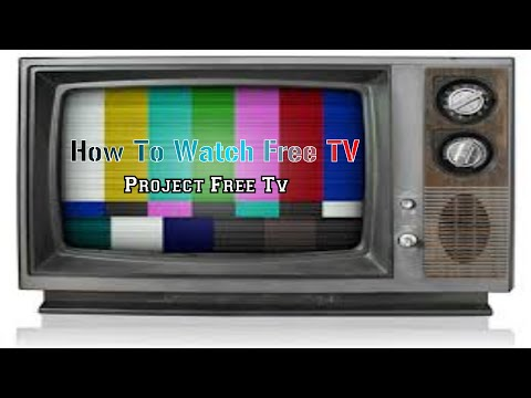 How To Watch Free Tv/Movies On Project Free TV