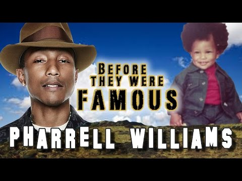 PHARRELL WILLIAMS – Before They Were Famous