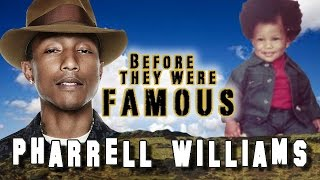 PHARRELL WILLIAMS - Before They Were Famous Video