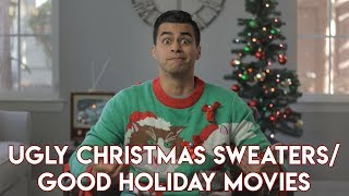 Ugly Christmas Sweaters/Good Holiday Movies   David Lopez